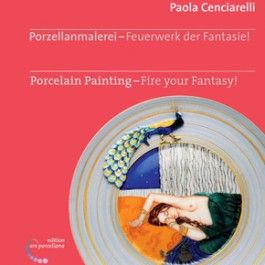 Porcelain Painting - Fire Your Fantasy by Paola Cenciarelli