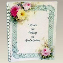 Flowers and Foliage by Paula Collins